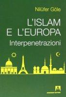 L' Islam e l'Europa - Nilüfer Göle