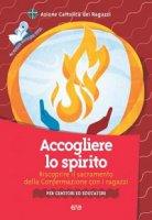 Accogliere lo spirito - Azione Cattolica Ragazzi