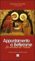Appuntamento a Betlemme - Machetta Domenico