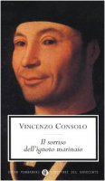 Il sorriso dell'ignoto marinaio - Consolo Vincenzo