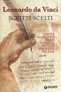 Copertina di 'Scritti scelti. Frammenti letterari e filosofici. Favole, allegorie, pensieri, paesi, figure, profezie, facezie'