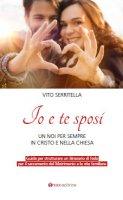 Io e te sposi - Vito Serritella