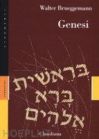 Pentateuco: Genesi-Esodo-Levitico-Deuteronomio-Numeri - Walter Brueggemann
