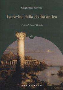 Copertina di 'La rovina della civiltà antica'