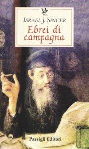 Copertina di 'Ebrei di campagna'