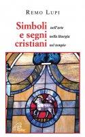 Simboli e segni cristiani - Remo Lupi