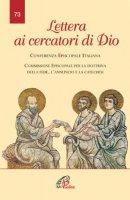 Lettera ai cercatori di Dio - Conferenza Episcopale Italiana - Commissione Episcopale per la dottrina della fede, lannuncio e la catechesi