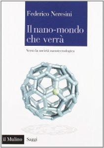 Copertina di 'Il nano-mondo che verrà'