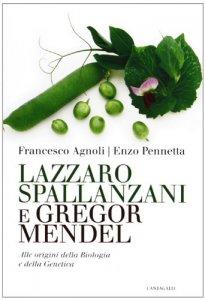 Copertina di 'Lazzaro Spallanzani e Gregor Mendel'