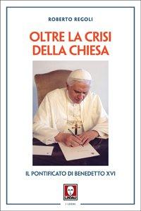 Copertina di 'Oltre la crisi della Chiesa'
