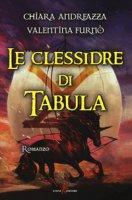 Le clessidre di Tabula - Andreazza Chiara, Furnò Valentina