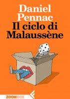 Il ciclo di Malaussène - Daniel Pennac