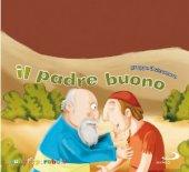 Il padre buono - Silvia Vecchini