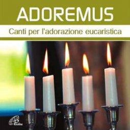 Copertina di 'Adoremus. Canti per ladorazione eucaristica'