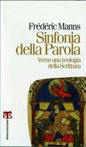 Copertina di 'Sinfonia della Parola. Verso una teologia della Scrittura'