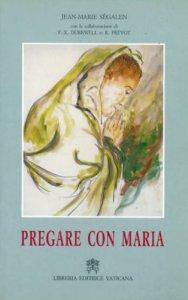 Copertina di 'Pregare con Maria'