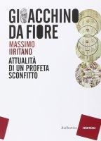 Gioacchino da Fiore - Massimo Iritano