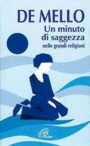Copertina di 'Un minuto di saggezza nelle grandi religioni'