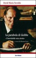 La parabola di Giobbe - Turoldo David M.