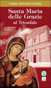 Copertina di 'Santa Maria delle Grazie al Trionfale'
