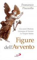 Figure dell'avvento - Francesco Piazzolla