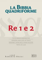 La Bibbia quadriforme. Re 1 e 2