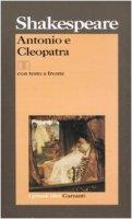 Antonio e Cleopatra. Testo inglese a fronte - Shakespeare William