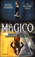 Magico. The Prodigium trilogy - Hawkins Rachel