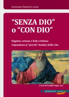 """""""Senza Dio"""" o """"con Dio"""" - Giovanni Pezzuto"""