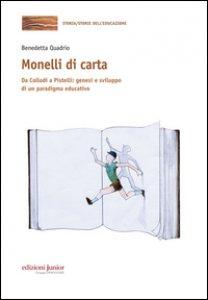 Copertina di 'Monelli di carta. Da Collodi a Pistelli: genesi e sviluppo di un paradigma educativo'