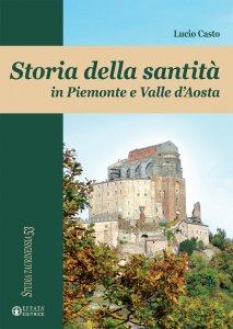 Copertina di 'Storia della santità in Piemonte e Valle d'Aosta'