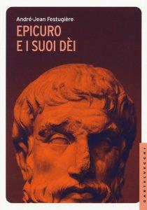 Copertina di 'Epicuro e i suoi dei'
