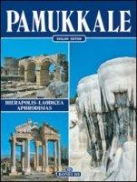 Pamukkale. Hierapolis, Laodicea, Aphrodisias. Ediz. inglese - Valdés Giuliano