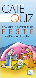 Copertina di 'Catequiz. Domande e risposte sulle feste nell'anno liturgico'