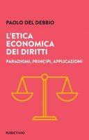 L' etica economica dei diritti - Paolo Del Debbio