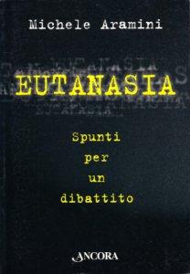 Copertina di 'Eutanasia. Spunti per un dibattito'