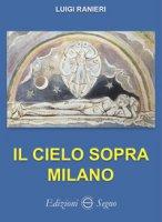 Il cielo sopra Milano - Ranieri Luigi