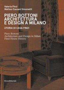 Copertina di 'Piero Bottoni. Architettura e design a Milano. Storia di Casa Finzi. Ediz. italiana e inglese'