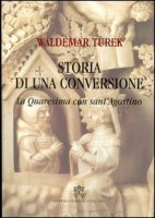 Storia di una conversione - Turek Waldemar
