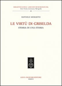 Copertina di 'Le virtù di Griselda. Storia di una storia'
