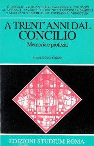 Copertina di 'A trent'anni dal Concilio'
