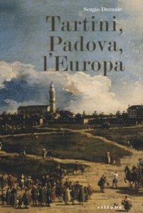 Copertina di 'Tartini, Padova, l'Europa'
