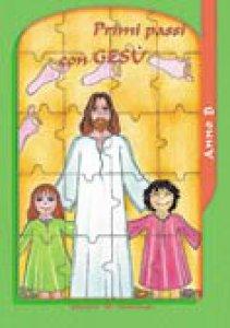 Copertina di 'Primi passi con Gesù. Anno B. Sussidio'