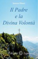 Il Padre e la Divina Volontà - Serena Oliveri