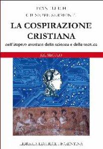 Copertina di 'La cospirazione cristiana'