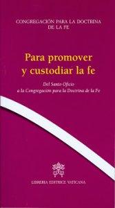 Copertina di 'Para promover y custodiar la fe'