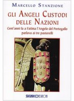 Gli angeli custodi delle nazioni - Marcello Stanzione
