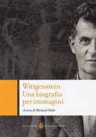 Wittgenstein. Una biografia per immagini. Ediz. illustrata