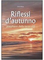 Riflessi d'autunno - Rezza Dario