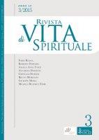 Rivista di Vita Spirituale. Anno 69, 3/2015